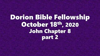 October 11th, 2020-Pastor Don Shaver (Dorion Bible Fellowship)