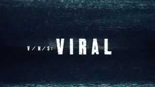 V/H/S/2: Viral / Зло 2 трейлер 2015