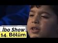 İbo Show - 14. Bölüm (Oğuz Yılmaz - Ankaralı Namık - Aşık Mahsuni Şerif)