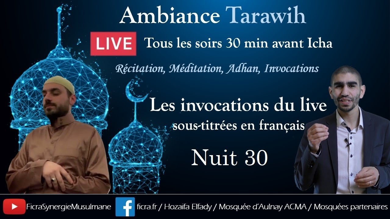 "Jour 30 - Invocation ""Ambiance Tarawih"""