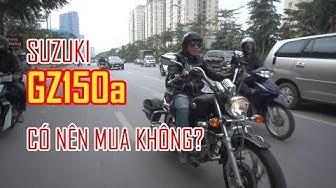 Đánh giá Suzuki GZ150-a có nên mua không?