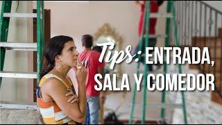 TIPS PARA MEJORAR TU ENTRADA, SALA Y COMEDOR