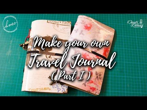 How to make a Travel Journal - Part 1 (DIY Video tutorial) #Craft Idea
