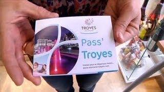 Tourisme : le Pass' Troyes et ses avantages (Aube)