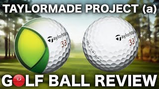 TAYLORMADE PROJECT (a) GOLF BALL TEST & REVIEW