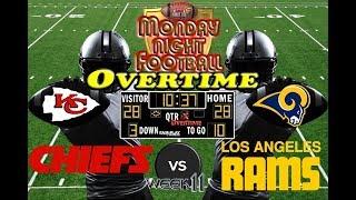 MNF Week 11 | Kansas City Chiefs vs. Los Angeles Rams | MNF OVERTIME🏈🏈🏈 #LouieTeeLive
