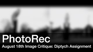 Photo Critique - August 18th: Diptych Assignment