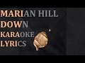 MARIAN HILL - DOWN KARAOKE COVER LYRICS