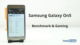Samsung Galaxy On5 Benchmarks and Gaming Review
