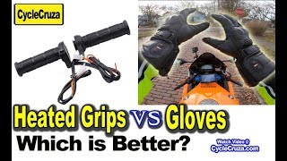 Motorcycle Heated Grips Vs Heated Gloves - Which is Better?