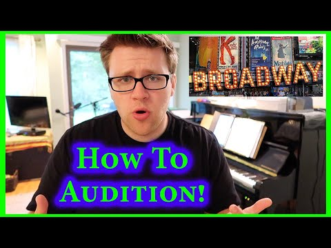 How To Audition For Musical Theatre