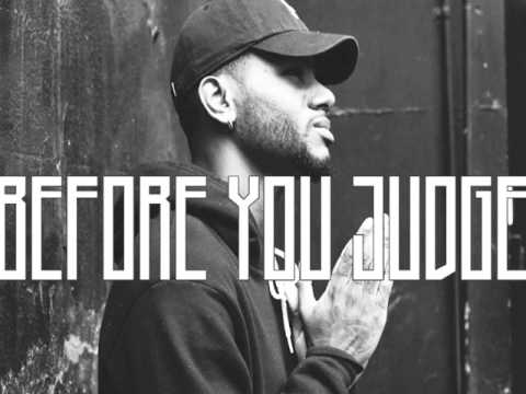 Bryson Tiller   Before You Judge