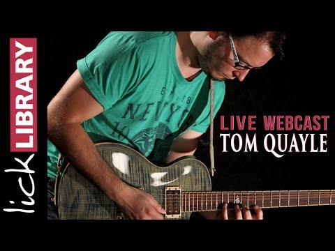 Tom Quayle | Live Webcast | Licklibrary | March 2016