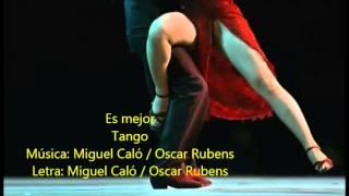 Francisco Canaro  - Juan Carlos RolÓn -  Es Mejor  - Tango
