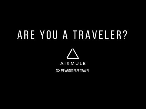 ARE YOU A TRAVELER?--- AIRMULE