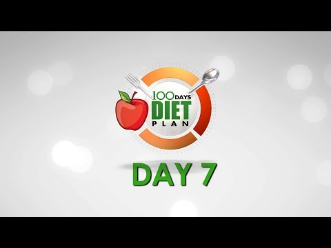 How To Eat Healthy || 100 Days Diet Plan - Day 07 Meal Plan