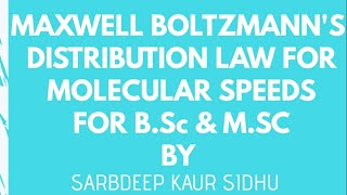 LECTURE 10//MAXWELL BOLTZMANN'S DISTRIBUTION LAW FOR MOLECULAR SPEEDS// WITH PROPER NOTES