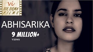 Abhisarika -  A Call Girl | Nearly 3 Million Views |  Indian Short Film | Six Sigma Films