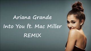 Gambar cover Ariana Grande ~ Into You ft. Mac Miller (Alex Ghenea Remix) ~ Lyrics