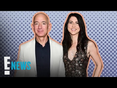 Jeff Bezos' Billion Dollar Fortune and Divorce: By The Numbers | E! News