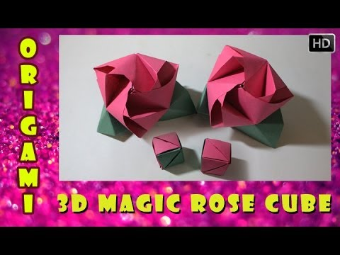 How To Make An Origami 3d Magic Rose Cube Traditional Paper Toy