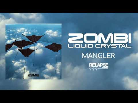 ZOMBI - Mangler (Official Audio)