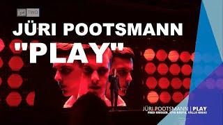 Jüri Pootsmann - Play
