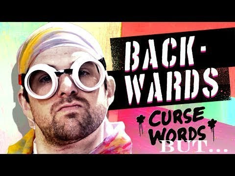 BACKWARDS CURSE WORDS but every reverse curse word speeds up the video by 2%