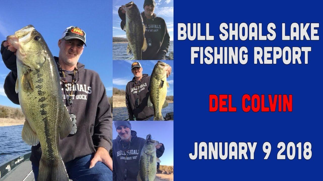 Del colvin bull shoals lake fishing report 1 9 2018 youtube for Bull shoals lake fishing report