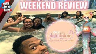 DOKIDOKON 2018 REVIEW!! Kalamazoo Comes In CLUTCH