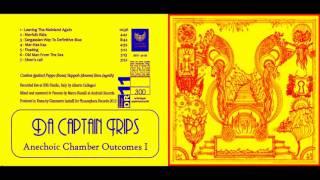Da Captain Trips - Anechoic Chamber Outcomes I(Full Album)