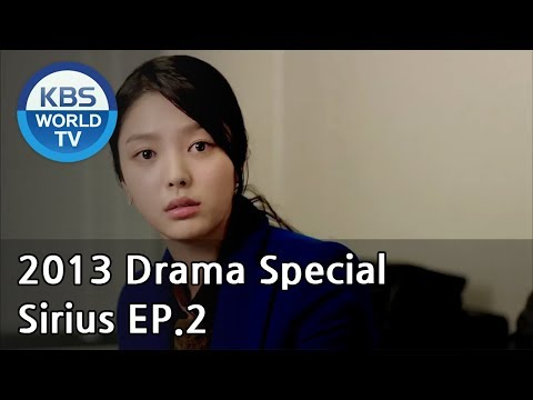 Sirius | 시리우스 Ep.2 [2013 Drama  Special / ENG / 2013.01.13]