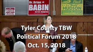 Tyler County TBW Political Forum 2018