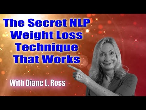 The Secret NLP Weight Loss Technique That Works by Diane L  Ross