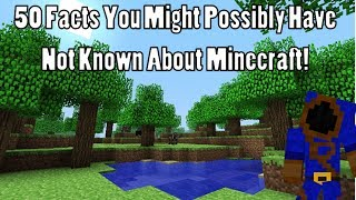 50 Facts You Might Possibly Have Not Known About Minecraft