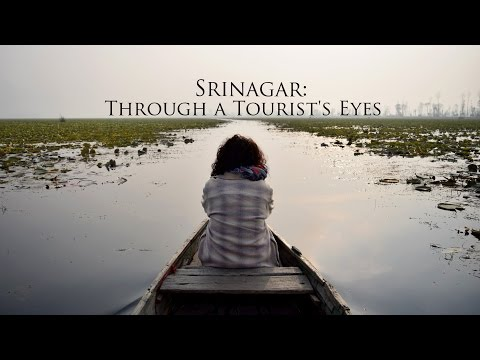 Srinagar: Through A Tourist's Eyes