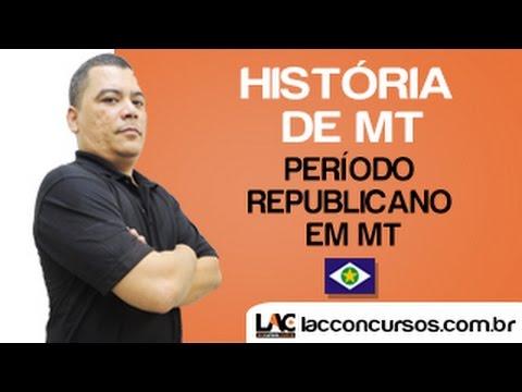 Videoaula 03 - Período Republicano em MT - História de MT - Edenilson Moraes