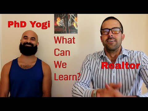 What Does A Realtor and a PhD Yogi Have In Common?