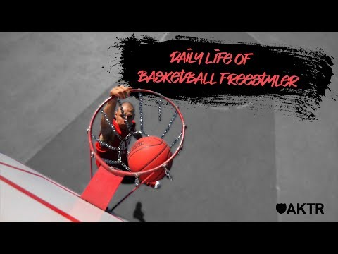 Daily Life Of Freestyle Basketballer