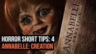 Annabelle: Creation - Horror Short Tips 4