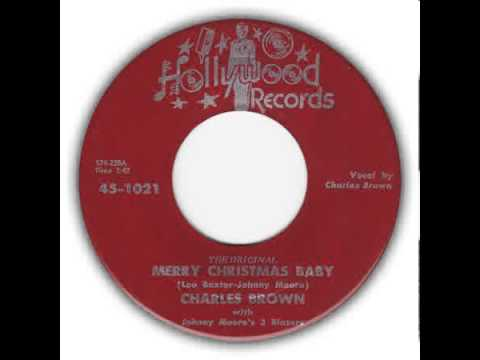 Charles Brown - [The Original] Merry Christmas Baby (Hollywood)
