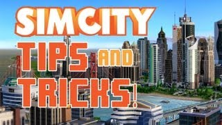 SimCity  ★ Tips and Tricks