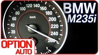 0-260 km/h : BMW M235i (Option Auto)