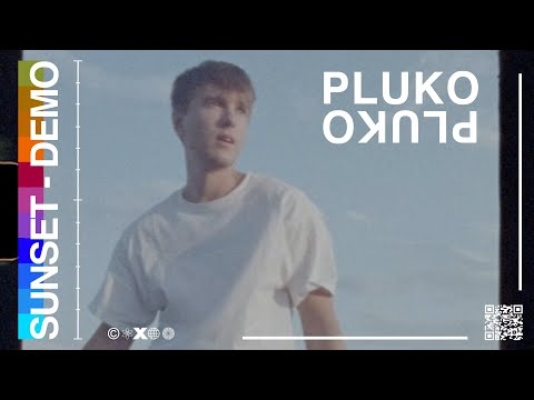 pluko - sunset - demo (Official Music Video)