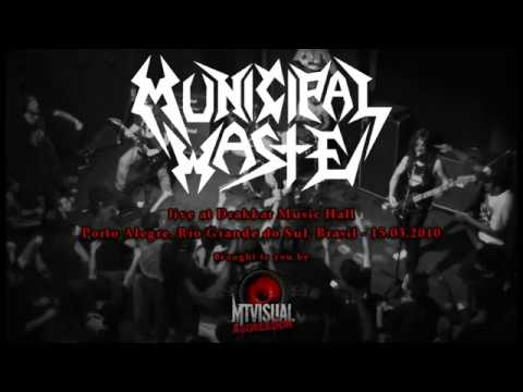 MUNICIPAL WASTE - Live at Drakkar Music Hall - Porto Alegre [2010] [FULL SET]