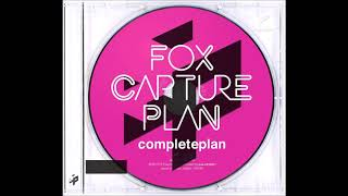 Fox Capture Plan - completeplan [Full Album]