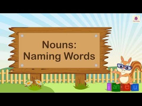 Naming Words Nouns For Kids | English Grammar Grade 2 | Periwinkle