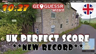 **NEW RECORD** Perfect score on Geoguessr (UK Version) in 10:27!!
