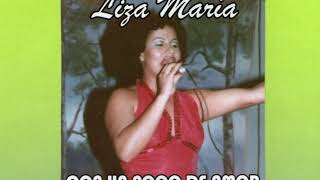 LIZA MARIA - CON UN POCO DE AMOR