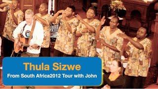 Thula Sizwe South African Zulu Singers